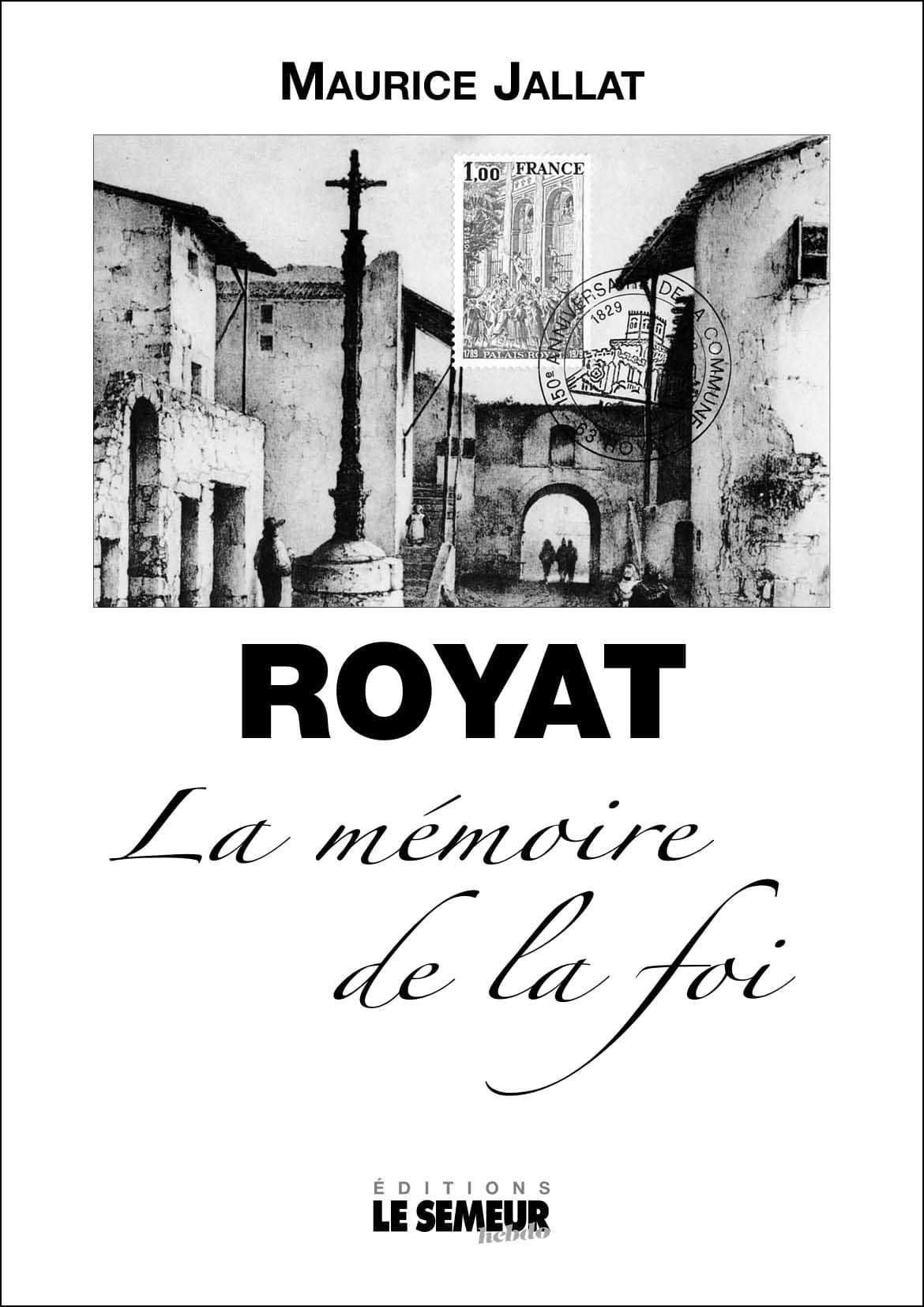 Royat, la mémoire de la foi
